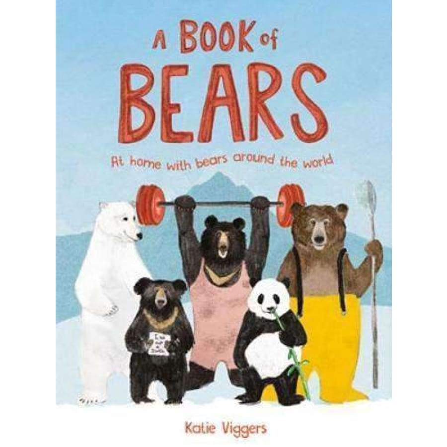 A Book of Bears by Katie Viggers